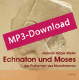 Echnaton und Moses, Audio-MP3-Download