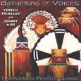Gathering of Voices - Harmonized Peyote Songs Audio CD