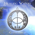 Healing Waters - The Legend of Chalice Well Audio CD