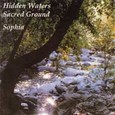 Hidden Waters - Sacred Ground Audio CD