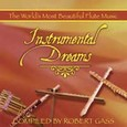 Instrumental Dreams - compiled by Robert Gass Audio CD