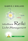 Intuitives Reiki - Licht-Management