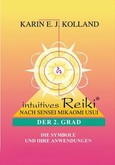Intuitives Reiki. Der 2. Grad.
