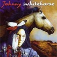 Johnny Whitehorse Audio CD