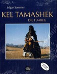 Kel Tamashek - Die Tuareg, m. Audio-CD