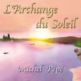 L'Archange du Soleil - Audio-CD