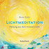 Lichtmeditation - Audio-CD