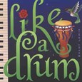 Like a Drum Audio CD