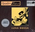 Luna Rossa, 1 Audio-CD