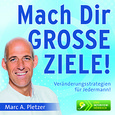 Mach Dir GROSSE ZIELE!, 2 Audio-CDs