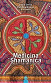 Medicina Shamanica, m. 1 Audio-CD