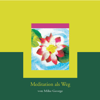 Meditation als Weg, 1 Audio-CD