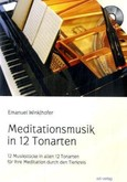 Meditationsmusik in 12 Tonarten, 4 Audio-CDs