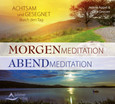 Morgenmeditation - Abendmeditation, Audio-CD
