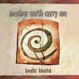 Mother Earth Carry Me Audio CD