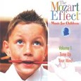 Mozart Effect - Music for Children Vol. 1 Audio CD