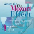 Mozart Effect, Vol. 1 - Strengthen the Mind Audio CD