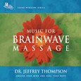 Music for Brainwave Massage (2 Audio CDs)
