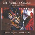 My Father´s Chapel - Peyote Prayer Songs Audio CD