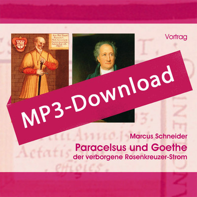 Paracelsus und Goethe, Audio-MP3-Download