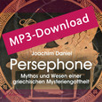 Persephone, Audio-MP3-Download