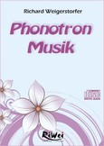 Phonotron Musik, 1 Audio-CD