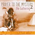 Prayer to the Mystery - The Gathering 2, Audio CD
