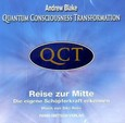 QCT - Quantum Consciousness Transformation, Reise zur Mitte, Audio-CD
