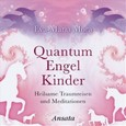 Quantum Engel Kinder, 1 Audio-CD