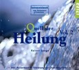Quell der Heilung, 1 Audio-CD Vol. 2