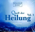 Quell der Heilung, 1 Audio-CD Vol. 3