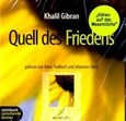 Quell des Friedens, Audio-CD