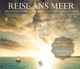 Reise ans Meer, 3 Audio-CDs