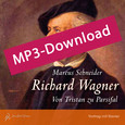 Richard Wagner - Vortrag mit Klavier, Audio-MP3-Download