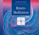 Rosen-Meditation, 1 Audio-CD