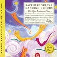 Sapphire Skies & Dancing Clouds (2 Audio CDs)