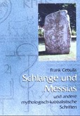 Schlange und Messias