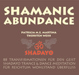 Shamanic Abundance, 1 Audio-CD