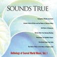 Sounds True Anthology Vol. 1 Audio CD