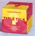 Table Talk, Spiel