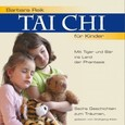 Tai Chi für Kinder, 1 Audio-CD