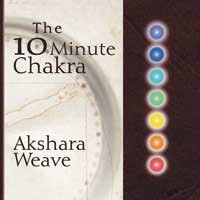 The 10 Minute Chakra Audio CD