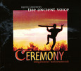 The Ancient Voice – Ceremony. Audio-CD