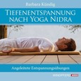 Tiefenentspannung nach Yoga Nidra, Audio-CD