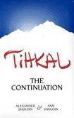 TIHKAL, the Continuation