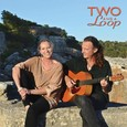 Two and a loop - Audio CD