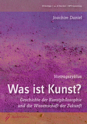 Vortragszyklus - Was ist Kunst? - Audio-MP3-DVD