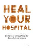 Heal Your Hospital