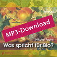 Was spricht für Bio?, Audio-MP3-Download