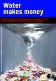 Water Makes Money - DVD